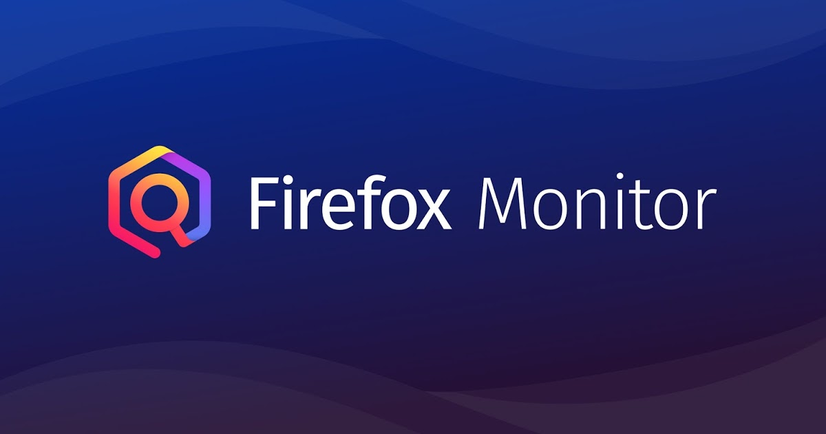 Firefox Monitor - Email của bạn có an toàn chưa?
